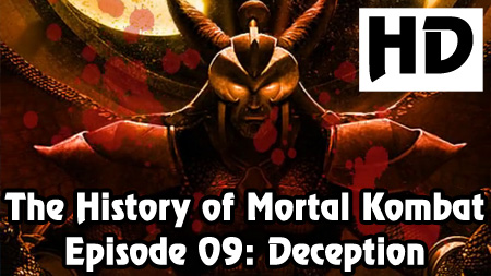 The History of Mortal Kombat Episode 09 - Deception, It's in Us All
